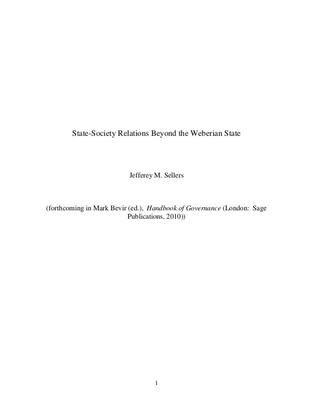 State-Society Relations Beyond the Weberian State                          Jefferey M. Sellers(forthcoming in Mark Bevir (...
