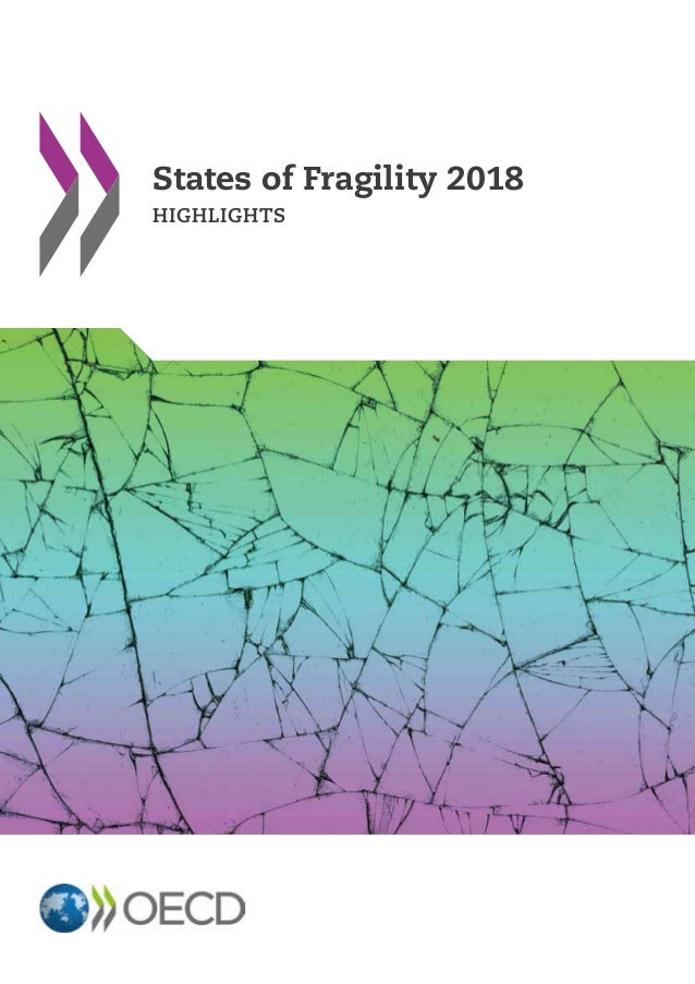 States of Fragility 2018 HIGHLIGHTS