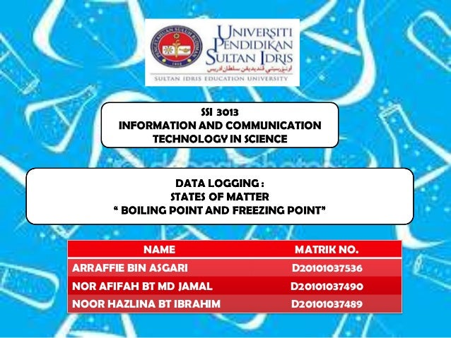 SSI 3013      INFORMATION AND COMMUNICATION           TECHNOLOGY IN SCIENCE                  DATA LOGGING :               ...