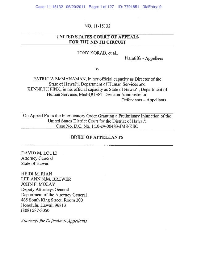 NO. 11-15132 UNITED STATES COURT OF APPEALS FOR THE NINTH CIRCIJIT TONY KORAB, et al., Plaintiffs - Appellees 1• PATRICIA ...