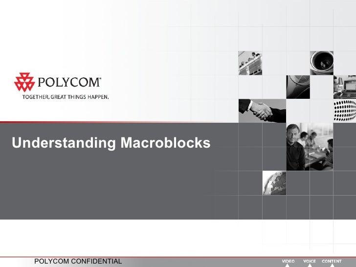 Understanding Macroblocks