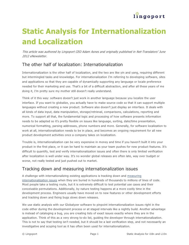 Static Analysis for Internationalizationand LocalizationThis article was authored by Lingoport CEO Adam Asnes and original...