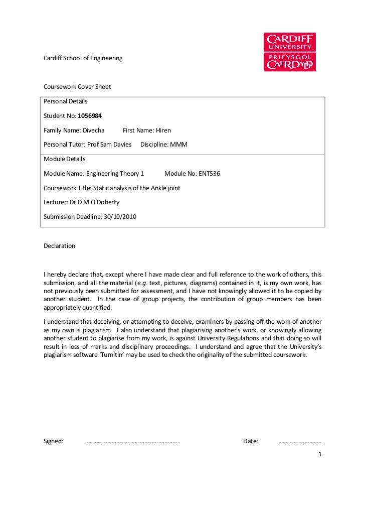 Cardiff School of EngineeringCoursework Cover SheetPersonal DetailsStudent No: 1056984Family Name: Divecha            Firs...