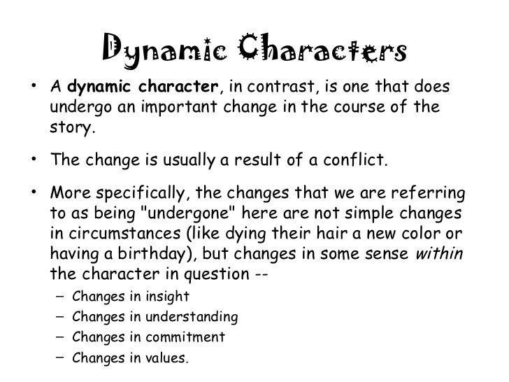 round and flat characters essay A round character is a major character in a story,  essay writing  characteristics of a round character round characters are major characters in a story,.