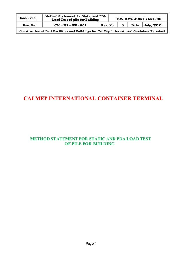 Doc. Title Method Statement for Static and PDA  Load Test of pile for Building TOA-TOYO JOINT VENTURE  Doc. No CM – MS – B...