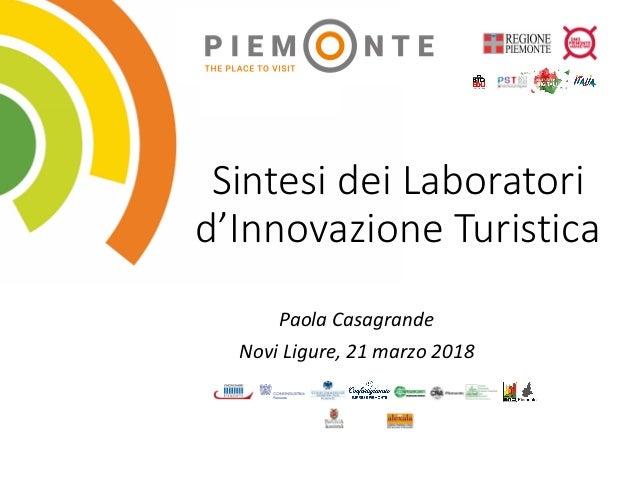 SintesideiLaboratori d'InnovazioneTuristica PaolaCasagrande NoviLigure,21marzo2018