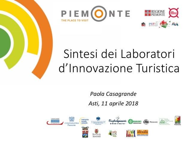 SintesideiLaboratori d'InnovazioneTuristica PaolaCasagrande Asti,11aprile2018