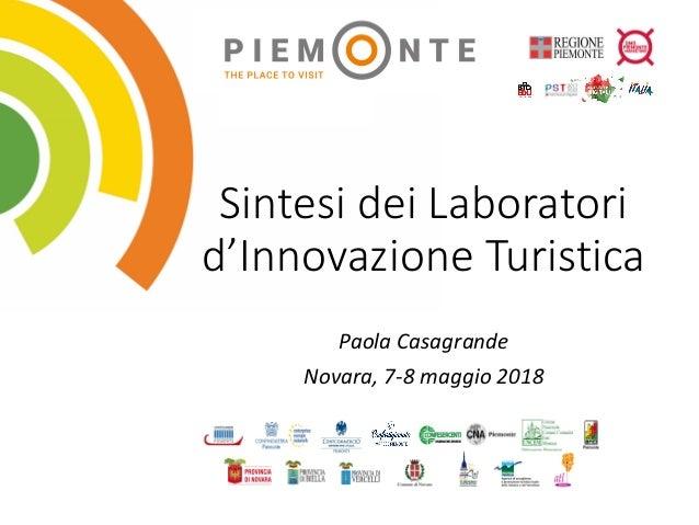 SintesideiLaboratori d'InnovazioneTuristica PaolaCasagrande Novara,7-8maggio2018
