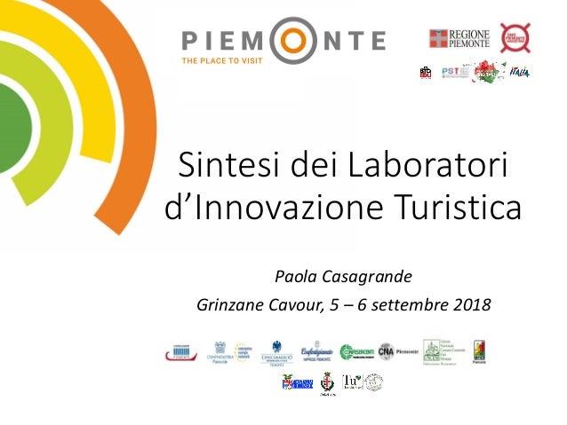 Sintesi dei Laboratori d'Innovazione Turistica Paola Casagrande Grinzane Cavour, 5 – 6 settembre 2018