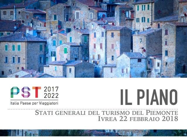 IL PIANOSTATI GENERALI DEL TURISMO DEL PIEMONTE IVREA 22 FEBBRAIO 2018
