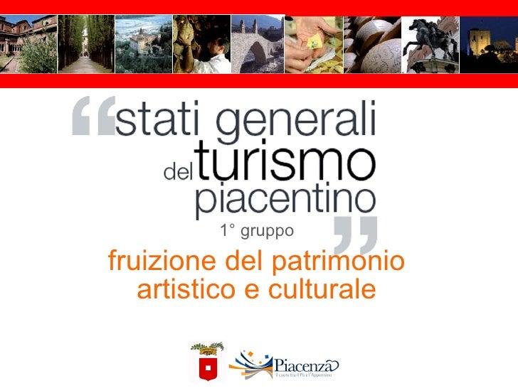 1° gruppo fruizione del patrimonio artistico e culturale
