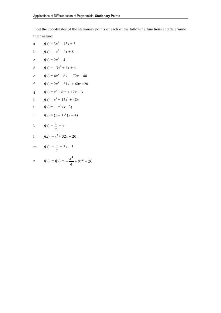 Applications of Differentiation of Polynomials: Stationary Points   Find the coordinates of the stationary points of each ...