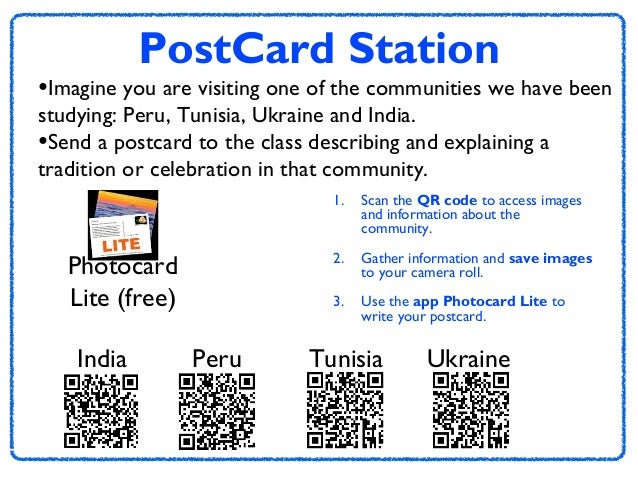 PostCard Station  •Imagine you are visiting one of the communities we have been studying: Peru, Tunisia, Ukraine and India...
