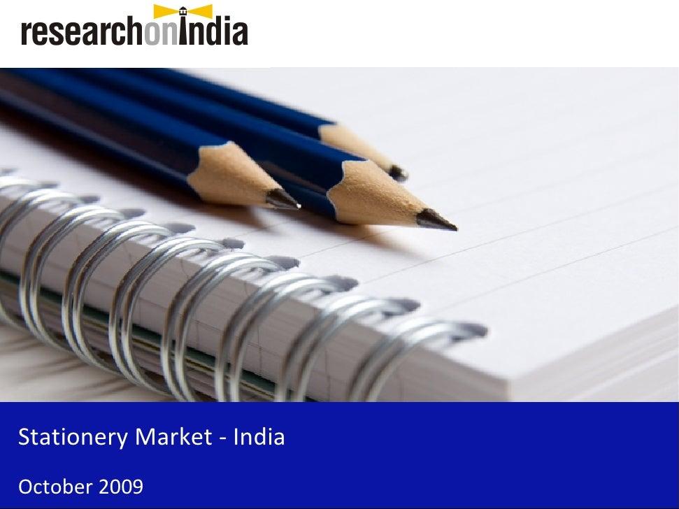 Stationery Market - India October 2009