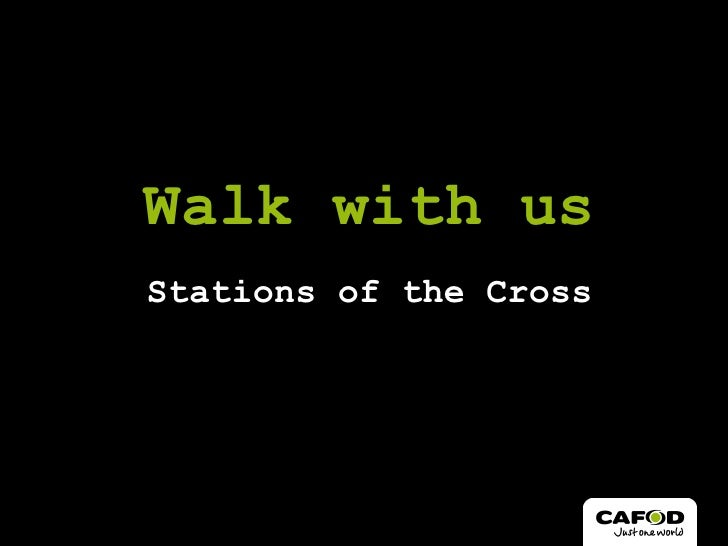 Stations of the Cross Walk with us