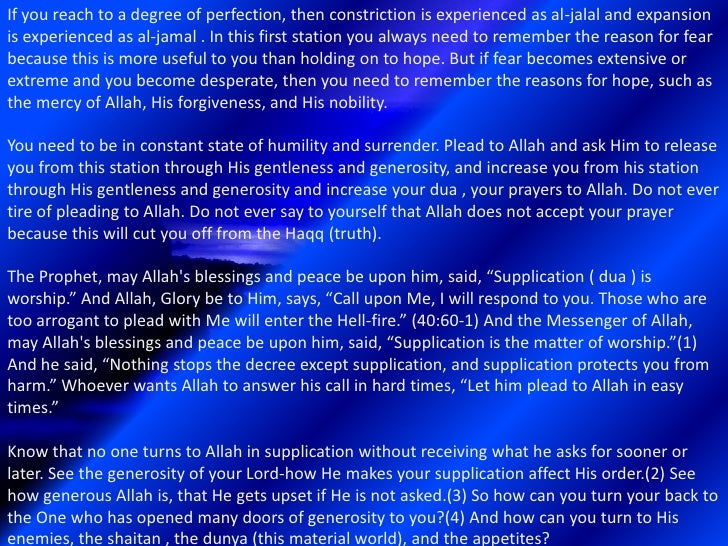 Know that you have been made with a predisposition to the best and that you are made for al-khalifa and to hold the highes...