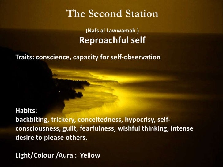 The Second Station          Soul: (Ruh Nabati) Vegetable soulLocated: Liver and related to the digestive system.          ...