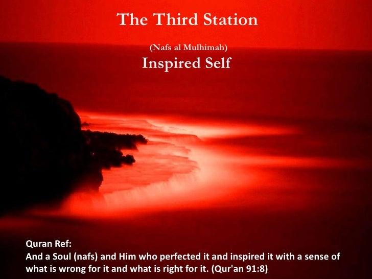 The Third Station                         (Nafs al Mulhimah)                        Inspired SelfTraits: generosity, grati...