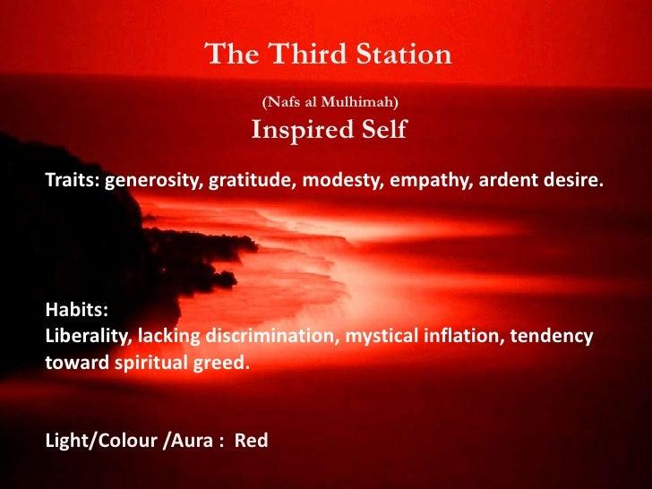 The Third Station  Soul: (Ruh Haywani) Animal soulLocation: Heart & Circulatory system          Ar-Ruh -The Spirit        ...