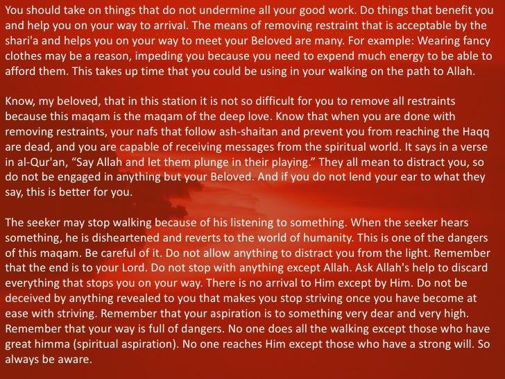 In this station you are given the state of extinction (fana) which will help you in your ascensionto the next station, in ...
