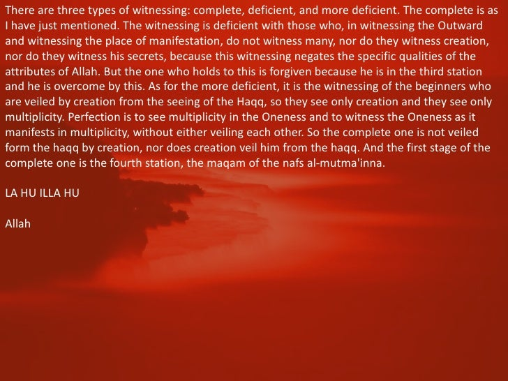 The Forth Station                   (Nafs al Mutmainnah)                   Tranquil SelfTraits:        dignity, sincerity,...