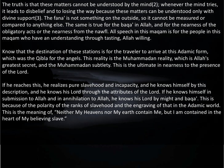 The Sixth Station  The Pure /Perfect Self                 (Nafs al-Kamila)Quran Ref:This day have I perfected your religio...