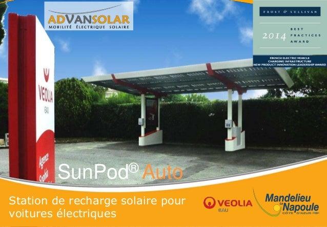 SunPod® Auto Station de recharge solaire pour voitures électriques