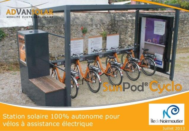 Station solaire 100% autonome pour vélos à assistance électrique Juillet 2013