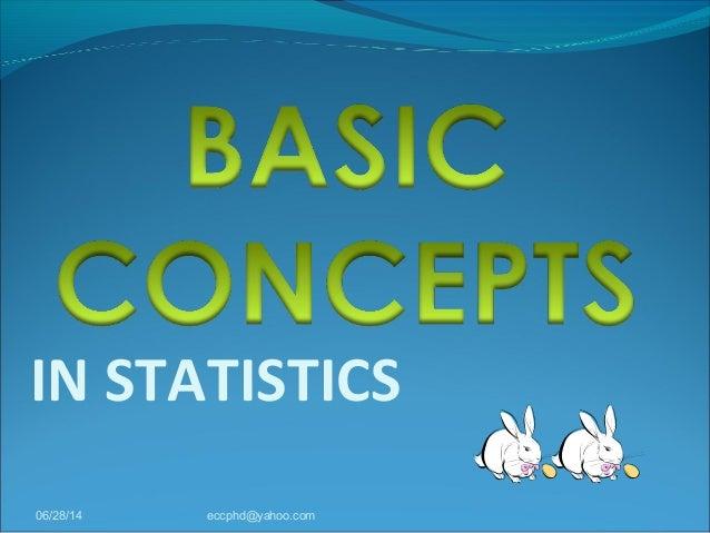 IN STATISTICS 06/28/14 eccphd@yahoo.com