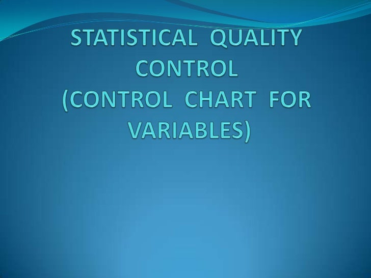 Statistical Quality Control (SQC)DEFINITION:    Statistical Quality Control is the term used to describe the set of statis...