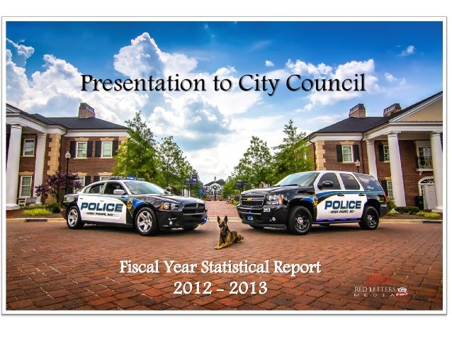 Presentation to City Council  Fiscal Year Statistical Report 2012 - 2013