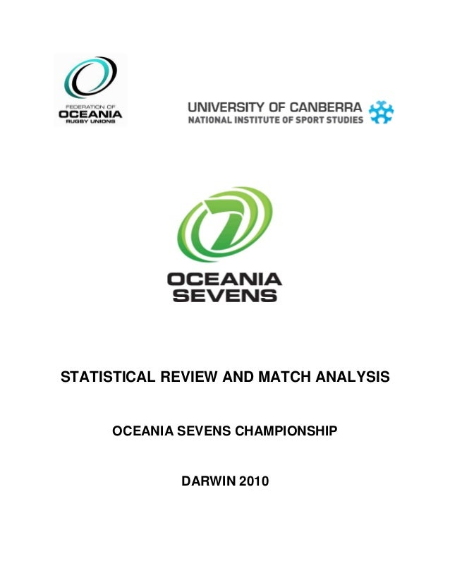 STATISTICAL REVIEW AND MATCH ANALYSIS OCEANIA SEVENS CHAMPIONSHIP DARWIN 2010