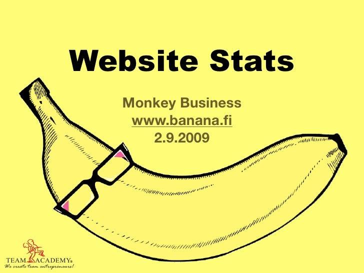 Website Stats                                 Monkey Business                                  www.banana.fi               ...