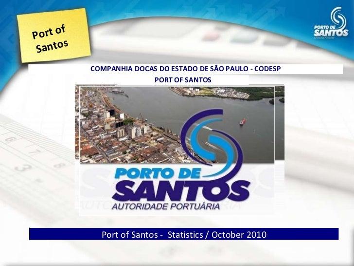 Port of Santos Port of Santos -  Statistics / October 2010