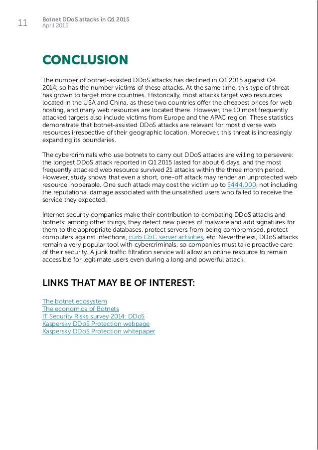 Botnet DDoS attacks in Q1 2015 April 201511 The number of botnet-assisted DDoS attacks has declined in Q1 2015 against Q4 ...