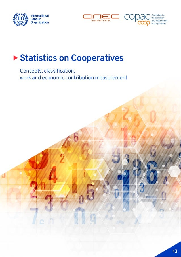 X Statistics on Cooperatives Concepts, classification, work and economic contribution measurement #3