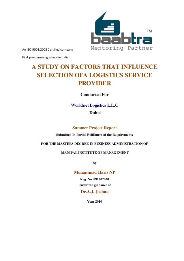 An ISO 9001:2008 Certified companyFirst programming school in IndiaA STUDY ON FACTORS THAT INFLUENCESELECTION OFA LOGISTIC...