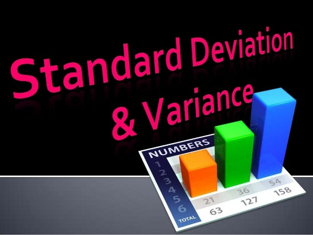 OBJECTIVESThe learners are expected to:a. Calculate the Standard   Deviation of a given set of   data.b. Calculate the Var...
