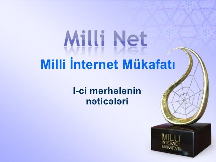 Milli İnternet Mükafatı I-ci mərhələnin nəticələri