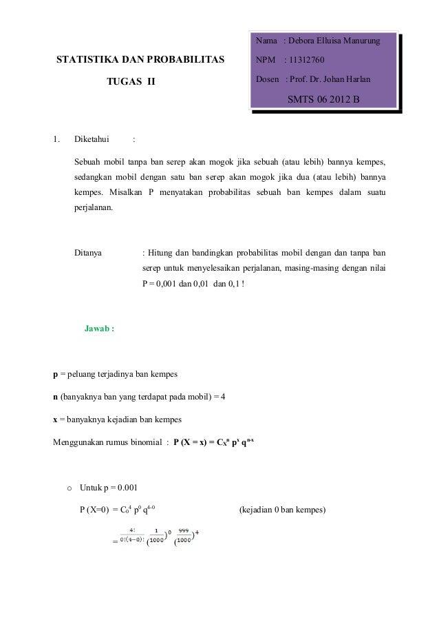 Nama : Debora Elluisa ManurungSTATISTIKA DAN PROBABILITAS                              NPM    : 11312760                TU...