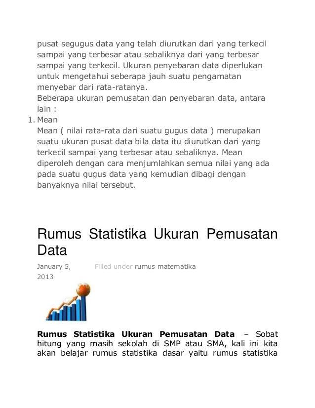 pusat segugus data yang telah diurutkan dari yang terkecil sampai yang terbesar atau sebaliknya dari yang terbesar sampai ...