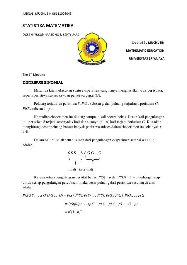 JURNAL: MUCHLISIN 06111008043STATISTIKA MATEMATIKADOSEN: YUSUP HARTONO & SEPTYUKASCreated By MUCHLISINMATHEMATIC EDUCATION...