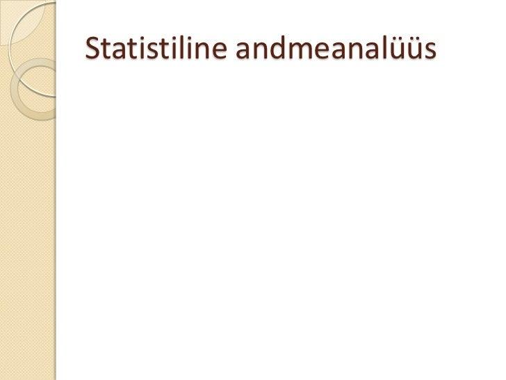 Statistiline andmeanalüüs