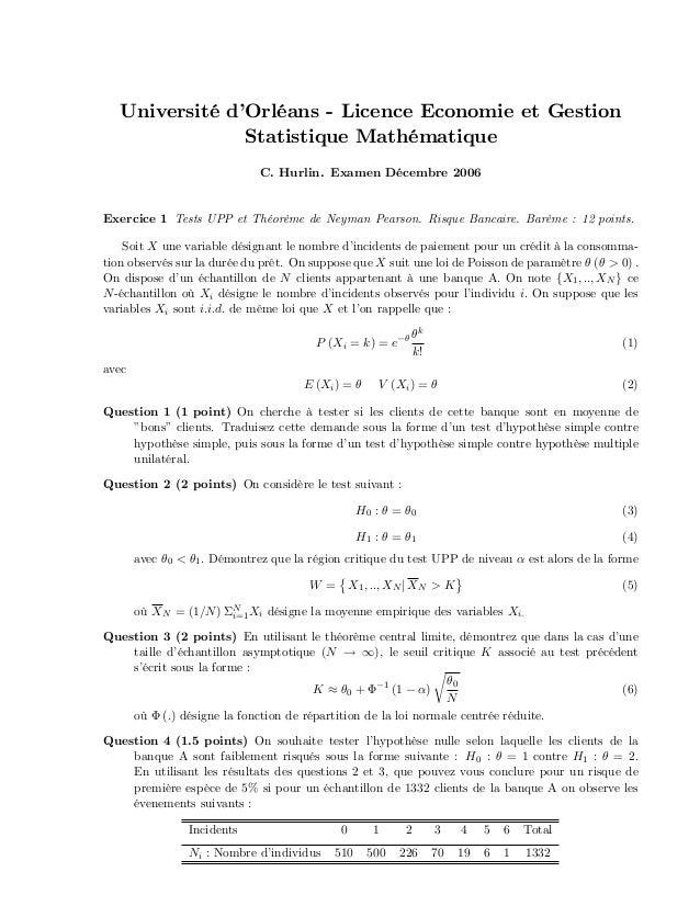 Université d'Orléans - Licence Economie et Gestion Statistique Mathématique C. Hurlin. Examen Décembre 2006 Exercice 1 Tes...