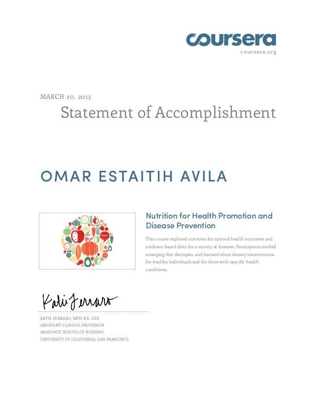 coursera.orgMARCH 20, 2013         Statement of AccomplishmentOMAR ESTAITIH AVILA                                         ...