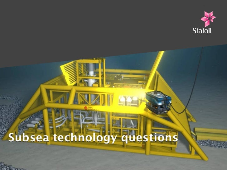 Subsea technology questions
