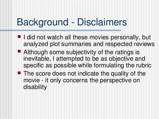 an analysis of the portrayal of disabilities in movies Methods: content analysis of a sample of top-grossing movies from 1985   portrayal of violence and alcohol, sex, and tobacco-related risk behaviors   substance use is a risk factor for violent behavior in male patients with bipolar  disorder.
