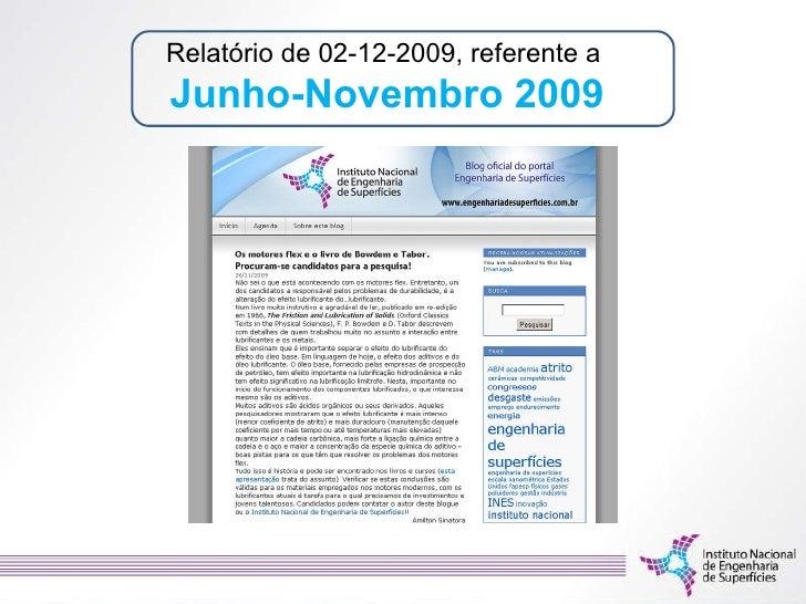 Relatório de 02-12-2009, referente a  Junho-Novembro   2009