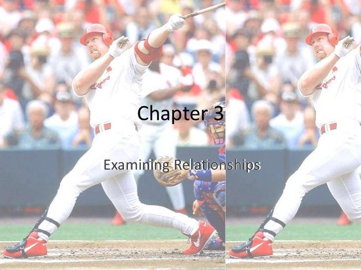 Chapter 3Examining RelationshipsExamining Relationships