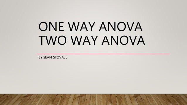 One Way ANOVA and Two Way ANOVA using R